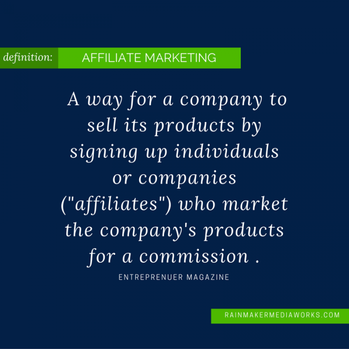 affiliate-marketing-definition-a-way-for-a-company-to-sell-its-products-by-signing-up-individuals-or-companies-affiliates-who-market-the-companys-products-for-a-commission