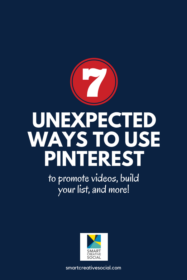 long pin graphic for 7 unexpected ways to use Pinterest