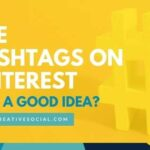 Yellow graphic with text Are Hashtags Still A Good Idea