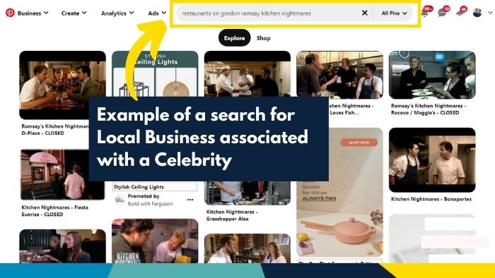 """Screenshot of Pinterest search for """"restaurants on gordon ramsay kitchen nightmares"""" with yellow outline around the search bar, yellow arrow pointing to search bar and a text overlay """"Example of a search for Local Business associated with a Celebrity"""""""